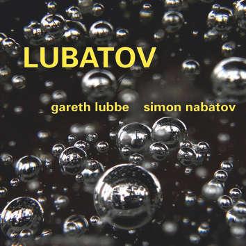 gareth-lubbe-simon-nabatov-lubatov