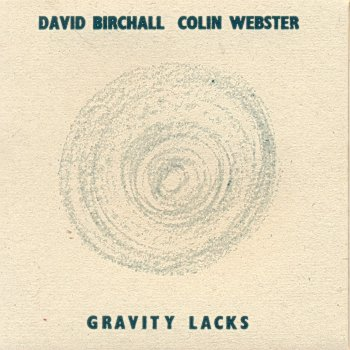 david-birchall-colin-webster-gravity-lacks