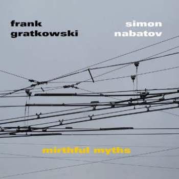 frank gratkowski simon nabatov mirthful myths