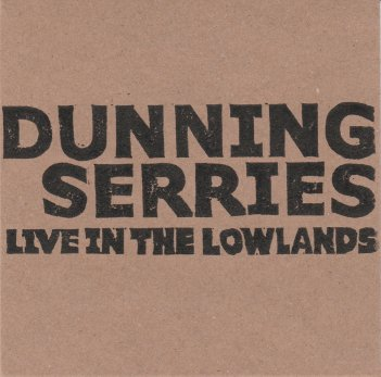 dunning serries live in the lowlands