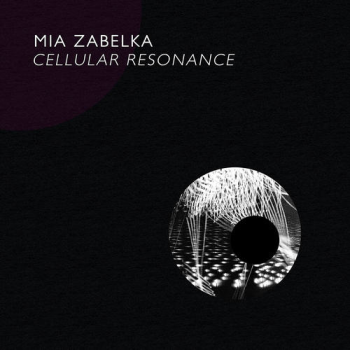 Mia-Zabelka-Cellular-Resonance