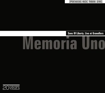 memoria uno sons of liberty live at granollers